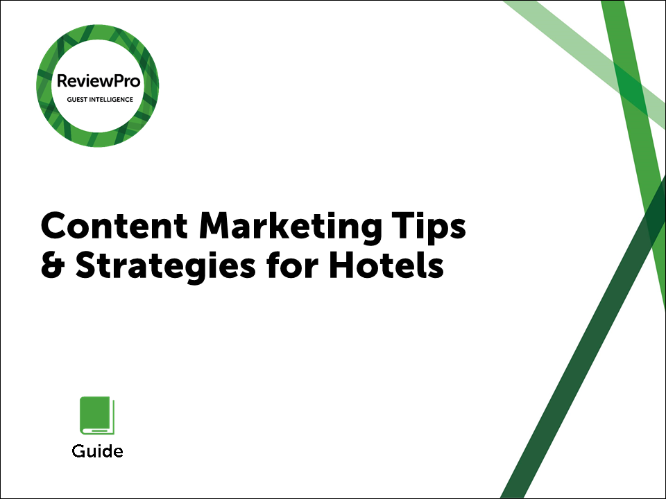 Tips for Effective Content Marketing at Your Hotel ...